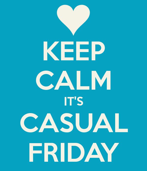keep calm casual